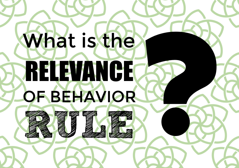 Relevance of Behavior Rule