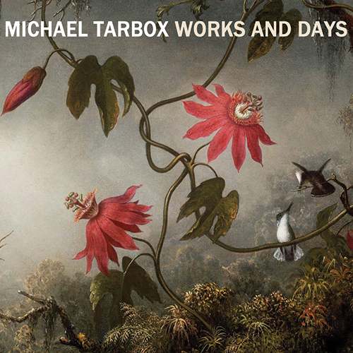 steven_jurgensmeyer_michael_tarbox_works_and_days_500x500.jpg