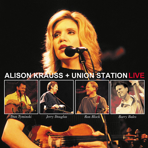 steven_jurgensmeyer_alison_krauss_and_union_station_live_500x500.jpg