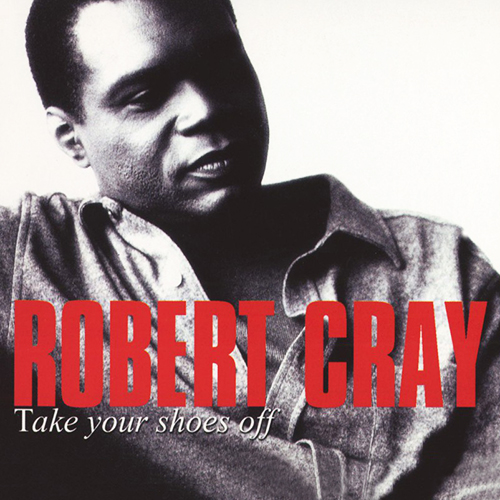 steven_jurgensmeyer_robert_cray_take_your_shoes_off_500x500.jpg