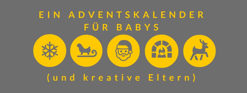 ein Adventskalender für Babys(und kreative Eltern).png
