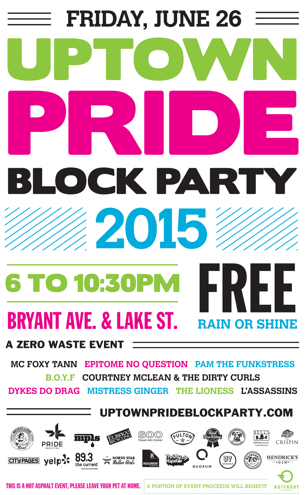 6/26/15  |  6-10:30pm  |  Bryant Ave & Lake St  |  FREE  |  Rain or Shine