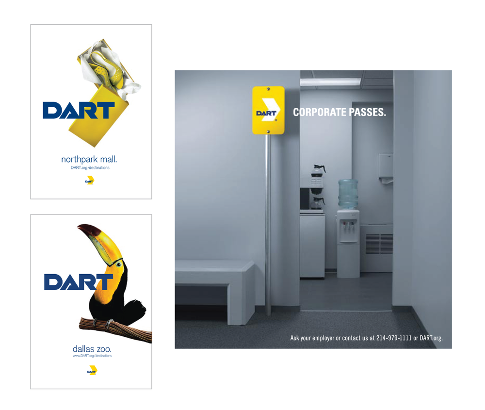 Client: Dallas Area Rapid Transit  Agency: Moroch  Outdoor Campaign, Concept, Art Direction and Design
