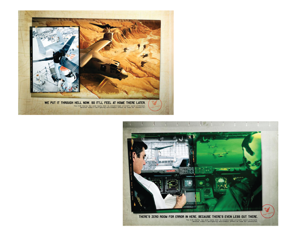 Client: Bell/Boeing V-22 Osprey  Agency: TM Advertising  Print Campaign, Concept, Art Direction and Design