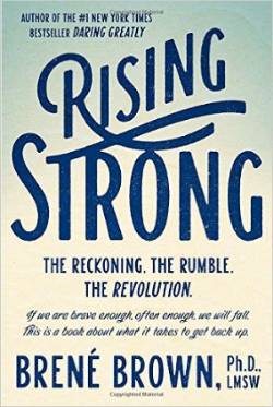 It is the rise from falling that Brown takes as her subject in    Rising Strong   . As a grounded theory researcher, Brown has listened as a range of people—from leaders in Fortune 500 companies and the military to artists, couples in long-term relationships, teachers, and parents—shared their stories   of being brave, falling, and getting back up.