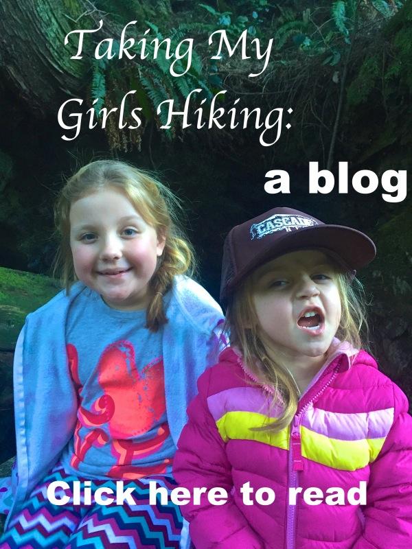 Taking My Girls Hiking blog.jpg
