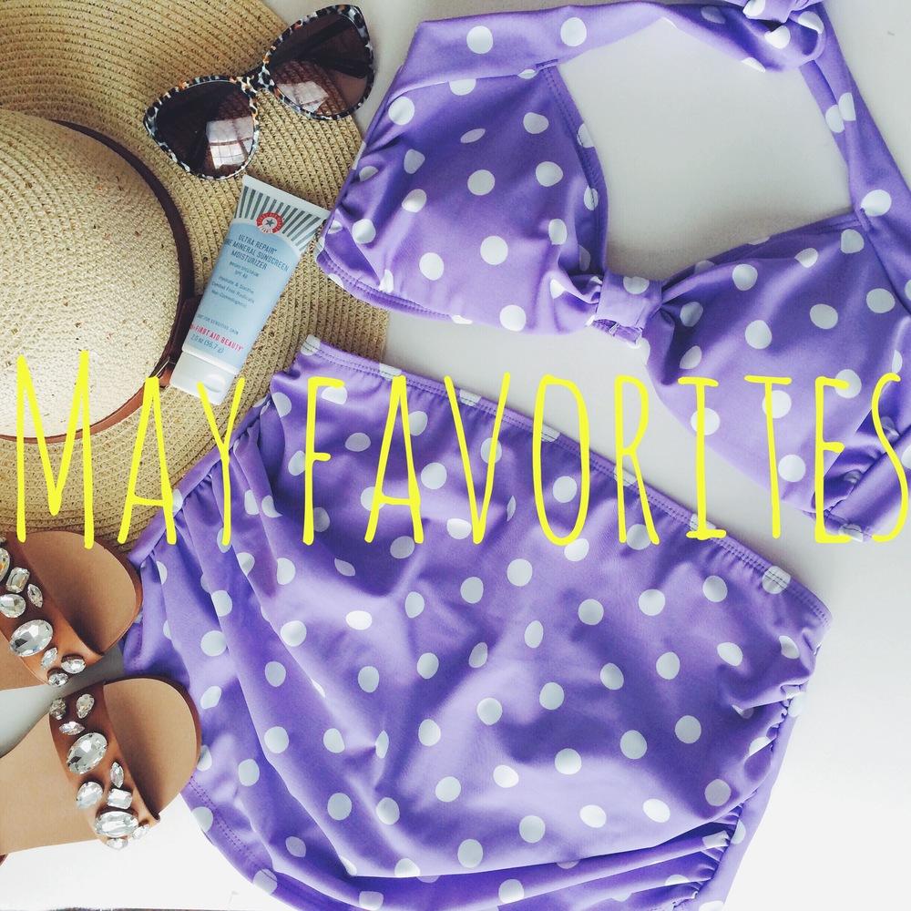 May Favorites.JPG