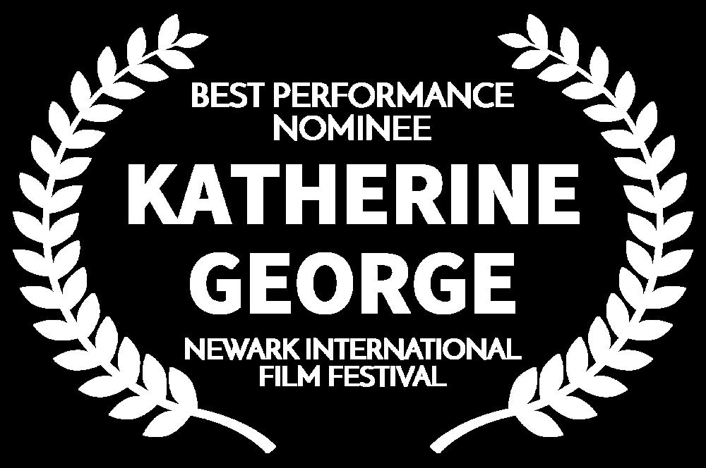 WHITEBEST PERFORMANCE NOMINEE - KATHERINE GEORGE - NEWARK INTERNATIONAL FILM FESTIVAL.png