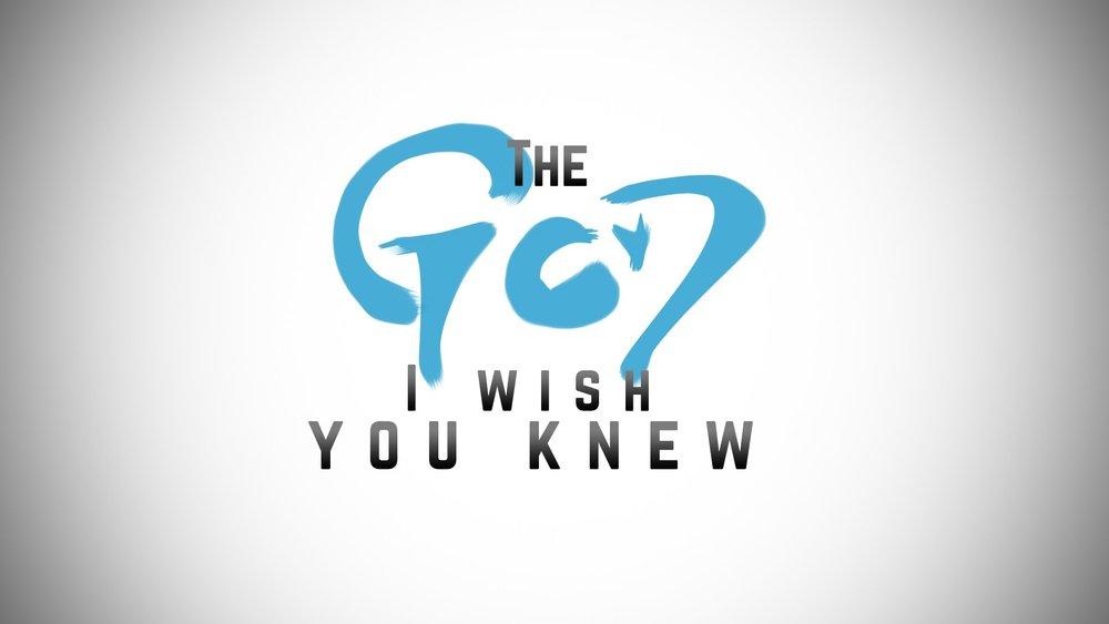 The God I Wish You Knew.jpg