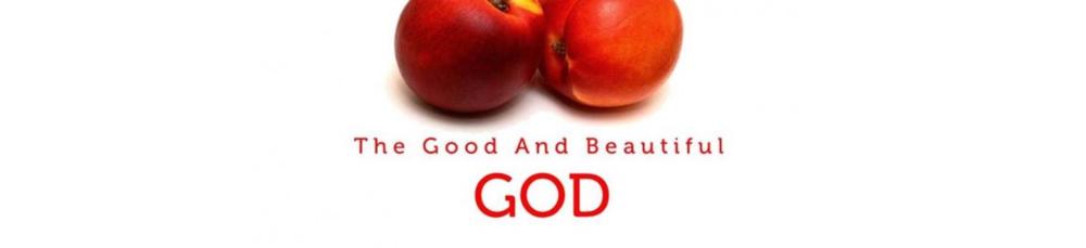good and beautiful god header.png