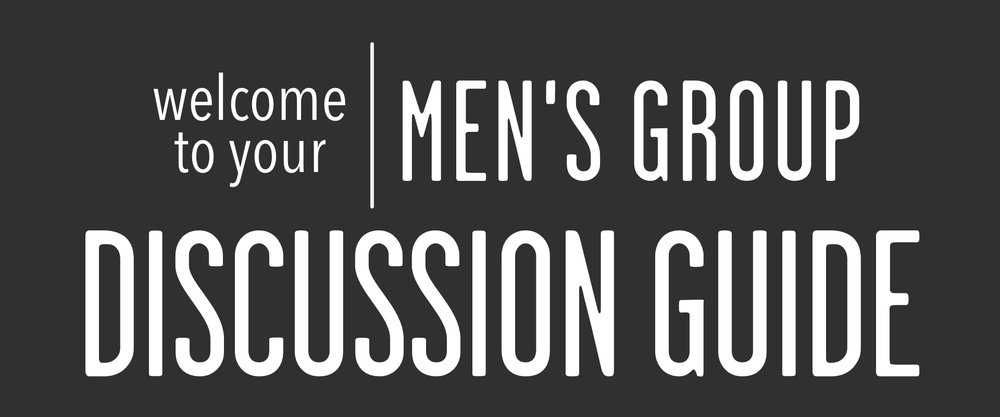 welcome to men's group discussion guide.jpg