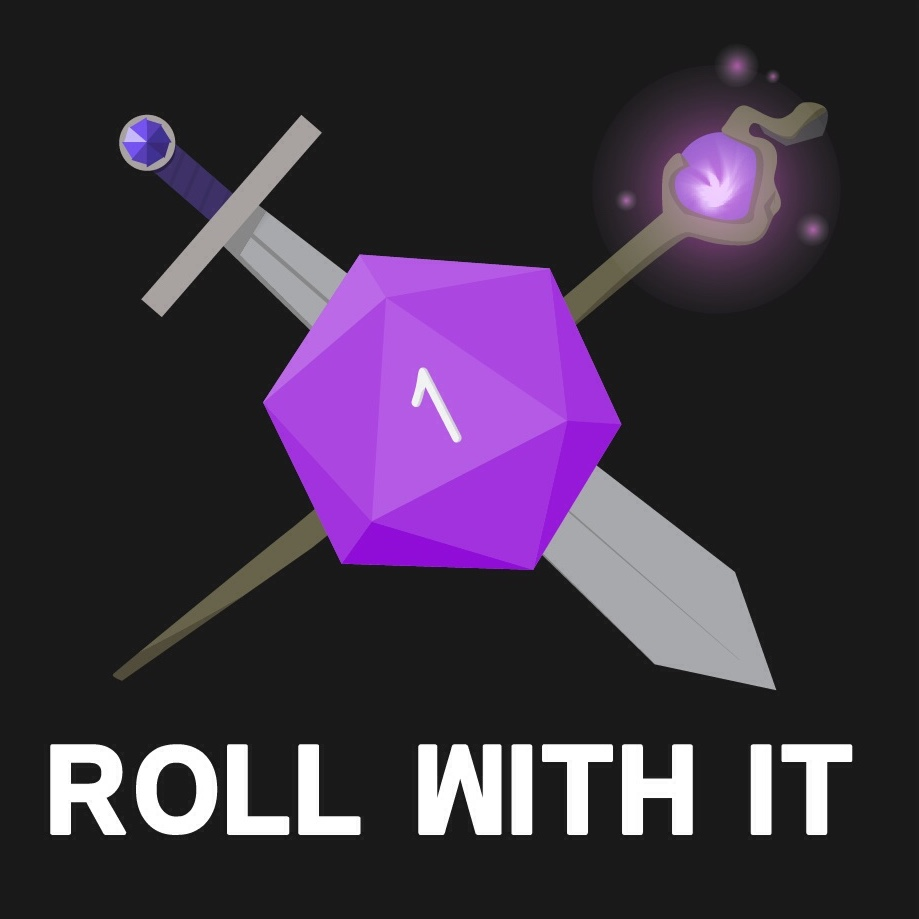 "Our improvised Dungeons-and-Dragons podcast,  Roll With It , has been on hiatus, but if you haven't yet, be sure to listen to the  first  and  second  halves of Game 32: ""Pokemon No!"""