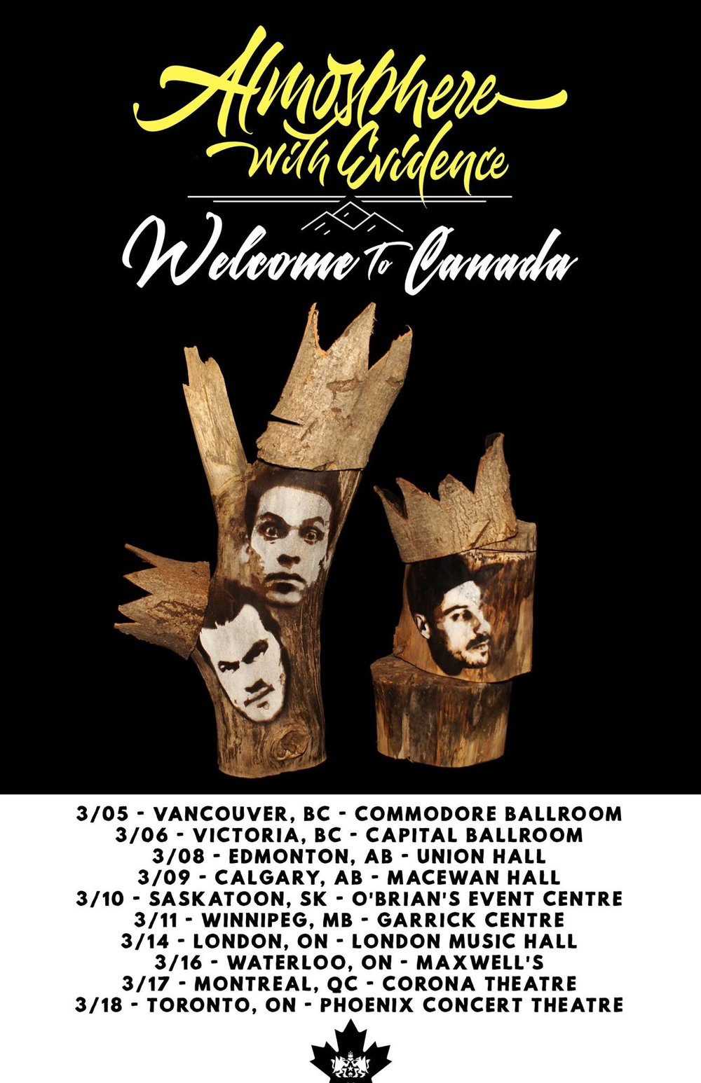 Atmosphere w/ Evidence - Welcome to Canada Tour - I've had the honor to create these sculpture/paintings of Atmosphere and Evidence to help promote their upcoming tour of Canada in March of 2018. I'm grateful to the good people of Atmosphere & Rhymesayers who are, and always have been, an absolute pleasure to work with.These were made with old logs and tree bark I had on my property.  Also, of note, they went out of their way to hire a Canadian artist for their Canadian tour. Little things like that make a huge difference in my opinion.