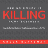 making money is killing your business.jpg