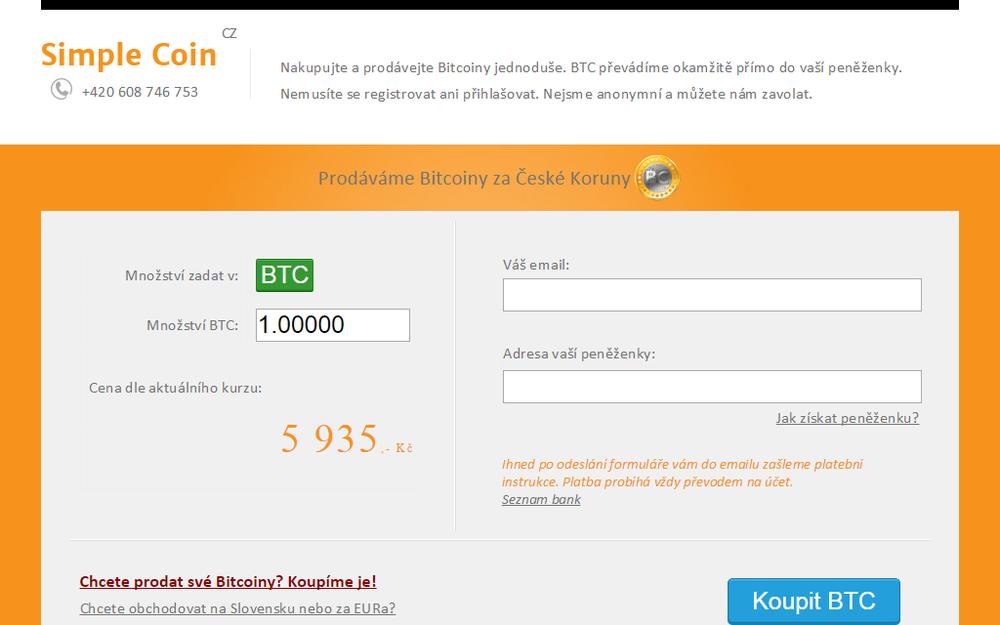Nakupujte a prodávejte Bitcoiny jednoduše. BTC převádíme okamžitě přímo do vaší peněženky. Nemusíte se registrovat ani přihlašovat. Nejsme anonymní a můžete nám zavolat. - Bartoškova 1697/18, 140 00 Praha, Česká republika