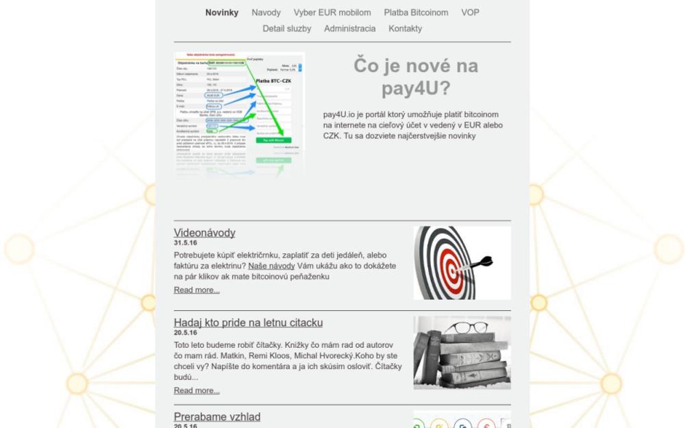 pay4U je portál ktorý umožňuje platiť bitcoinom na internete na cieľový účet v vedený v EUR alebo CZK.Rozvoz za bitcoiny pre kamarátov z komunity zlava 13.7%. - Šancová 3994/16, 811 04 Bratislava, Slovenská republika