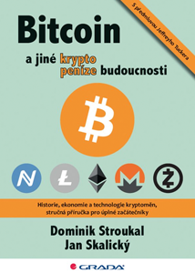 Bitcoin a jiné krypto peníze budoucnosti