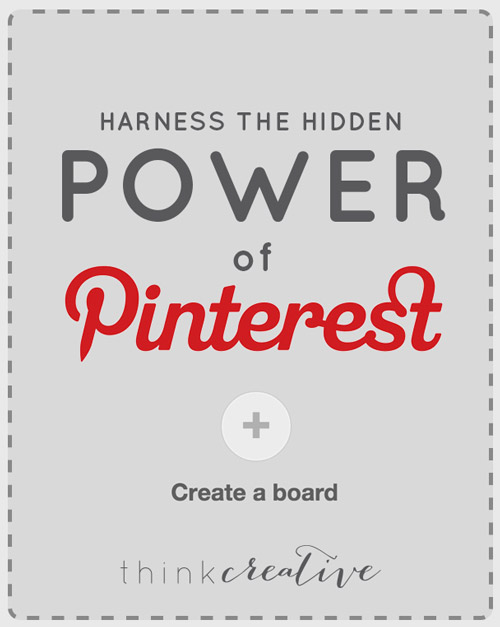Harness the Hidden Power of Pinterest  |  Simplify your social media and make a super simple change that creates HUGE impact on your website traffic and impressions. You will be so happy you did!  |  Think Creative