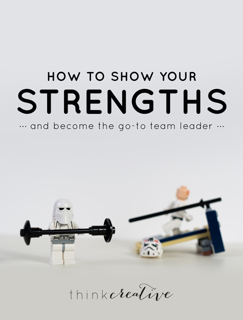 How to Show your Strengths and Become the Go-To Team Leader
