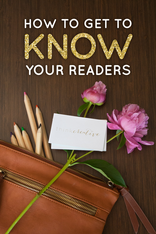 How to Get to Know Your Readers