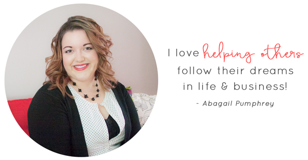 I love helping others follow their dreams in life & business! - Abagail Pumphrey  |  Think Creative Collective