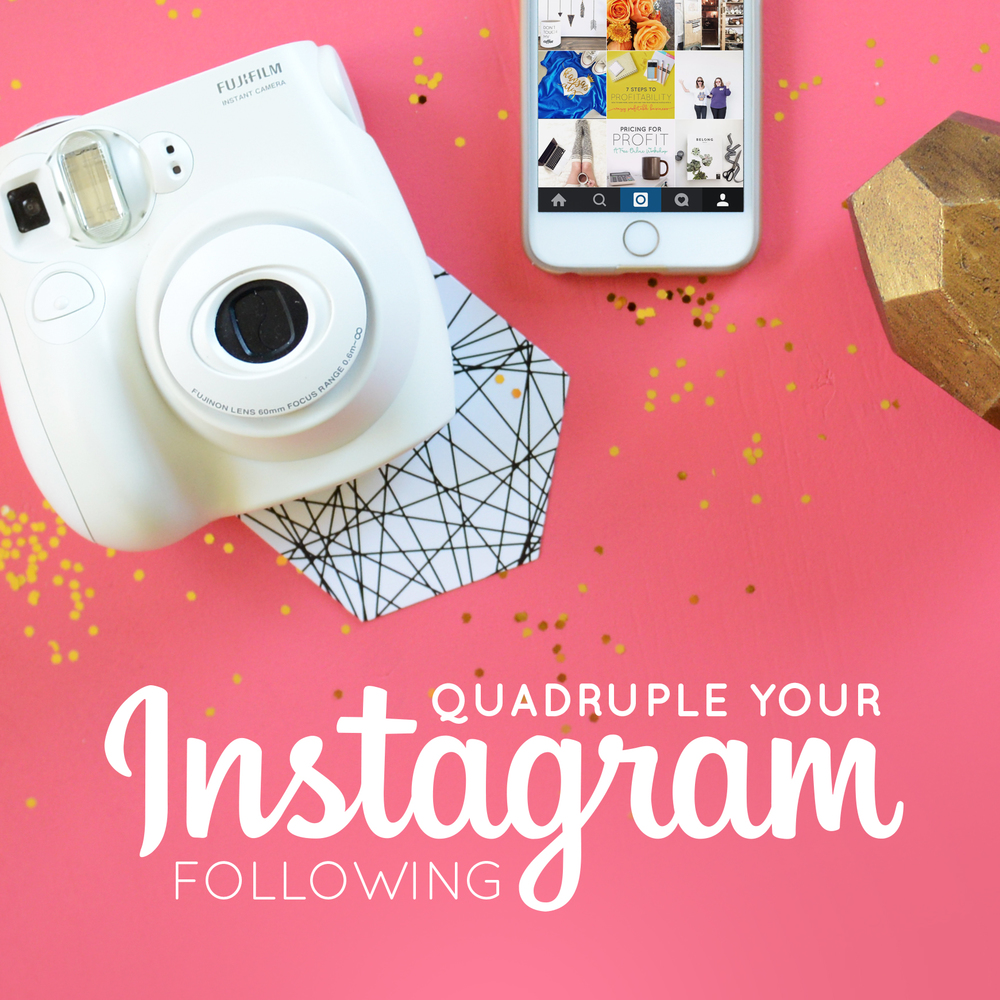 Quadruple Your Instagram Following