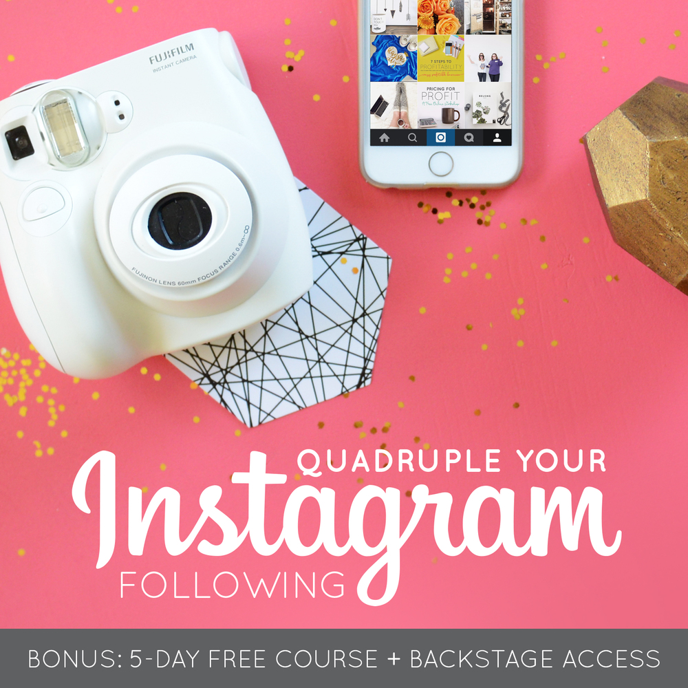 Quadruple Your Instagram Following (BONUS: 5-Day Free Course + Backstage Access)  |  Think Creative Collective