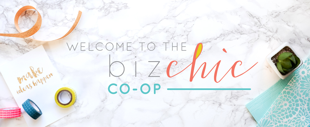 Welcome to the Biz Chic Co-Op