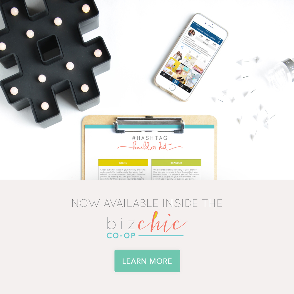 #Hashtag Builder Kit - Now Available Inside the Biz Chic Co-op  |  Think Creative Collective