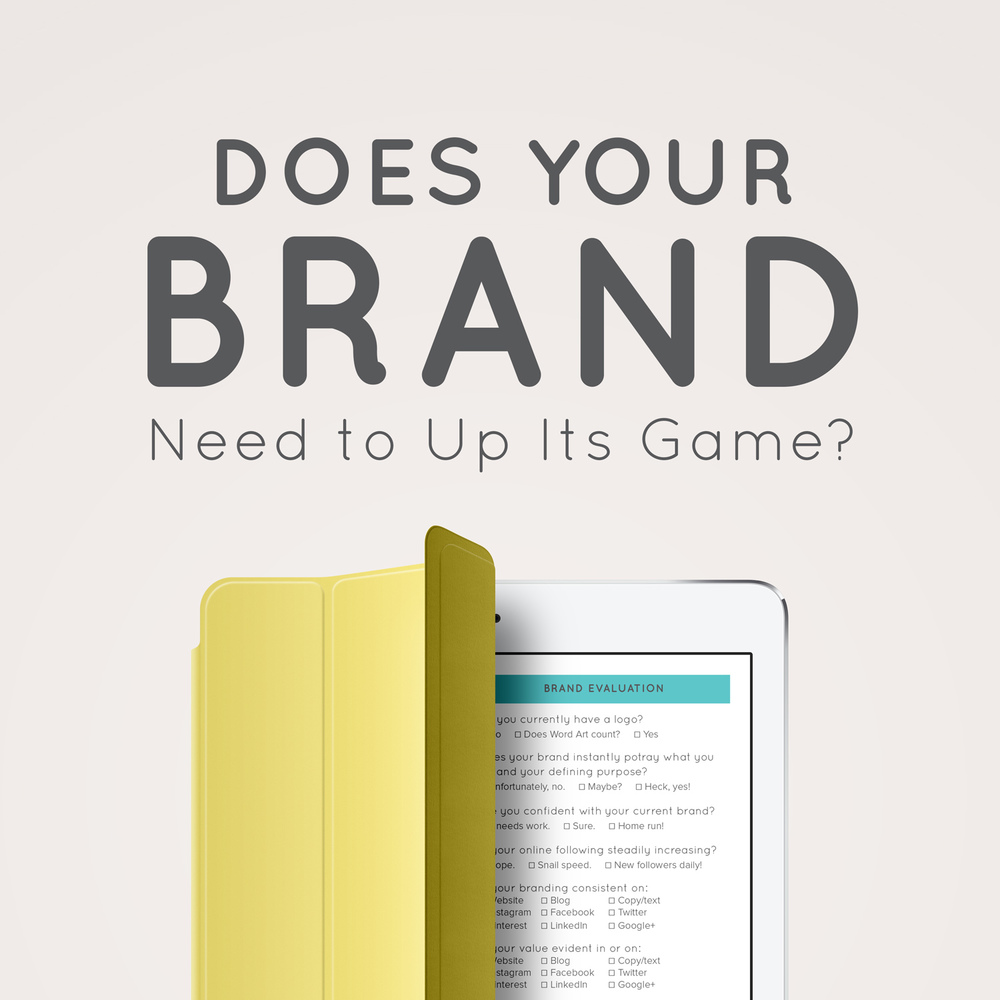 does your brand need to up its game bonus brand assessment does your brand need to up its game bonus brand assessment think creative collective