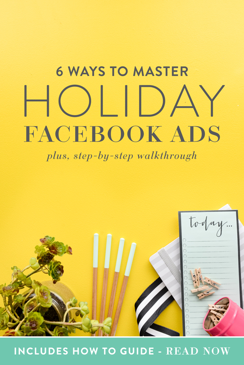 'Tis the heart of the retail season and if you're a business owner with the perfect gifts to sell, now is the best time to leverage Facebook's advertising platform to reach more customers and drive more sales. Because who doesn't want to make more money, right?!  So, if tackling Facebook advertising in the middle of the holiday shopping season seems overwhelming, don't worry. We've put together a quick 6-step guide to walk you through the process.  |  Think Creative Collective
