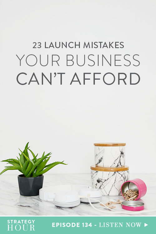 Today we are going to be talking about the 23 launch mistakes that your business can't afford to make. But before we get started, first and foremost, we want to encourage you to get into the mindset of treating every single thing in your business like a launch. Whether that's an Instagram post, a blog post, creating a course, new brand colors – treat it like a launch. Because if you don't treat it like a launch, it becomes one of those things that sits on your to-do list and doesn't actually get done! As soon as you treat it like a launch, you will take the steps you need to in order to make it happen.  |  The Strategy Hour  |  Think Creative Collective