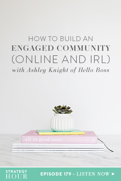 On today's episode, we are super-duper excited to host Ashley Knight of The Hello Boss Community. Through her private Facebook group, she is able to teach and coach business strategy to an ever-growing number of dedicated members. She loves it and we love her for it!  Here at Think Creative Collective, we know the value the of great Facebook groups, and we were so stoked to hear what Ashley had to share.  |  The Strategy Hour  |  Think Creative Collective
