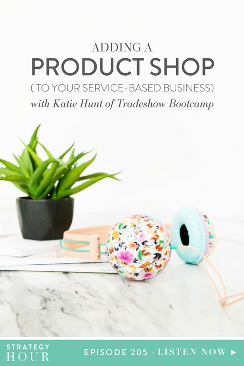 Today on the podcast we welcome Katie Hunt of Tradeshow Bootcamp. Katie is a third-time guest on the show, where she was on previously to talk about wholesale and tradeshows. Katie is a business strategist, a mentor to creative entrepreneurs and has been super helpful for us in the realm of retail and all things product based. Today, Katie brings a new conversation to the table to help all you service-based babes who are wanting to dip your toes into physical products but just don't know where to start.  |  The Strategy Hour  |  Think Creative Collective