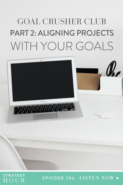 Today's Goal Crusher Club episode is all about aligning your projects with your goals. The entire purpose of this episode is to get you achieving the things on your dreamy to-do list faster. We know that so many of you sit there twiddling your thumbs, hoping to get more stuff done, but are not getting more stuff done! We know it's not because you're not willing to get stuff done; the issue is that coming up with an end goal just feels very definite and restricting, right?  |  The Strategy Hour  |  Think Creative Collective