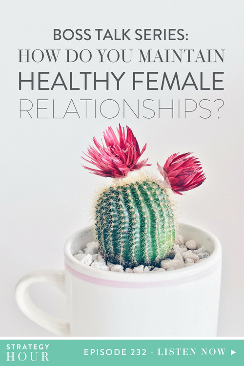 For those of you who missed the last Boss Talk Series episode, we brought Steph Crowder of Courage & Clarity on and everybody loved it! We got such good feedback, that we decided to bring her on again. Yep, she's officially moved in! So today's question is, how do you maintain healthy female relationships? We've touched on this in previous episodes, but today we want to focus specifically on business female friendships.  |  The Strategy Hour  |  Think Creative Collective