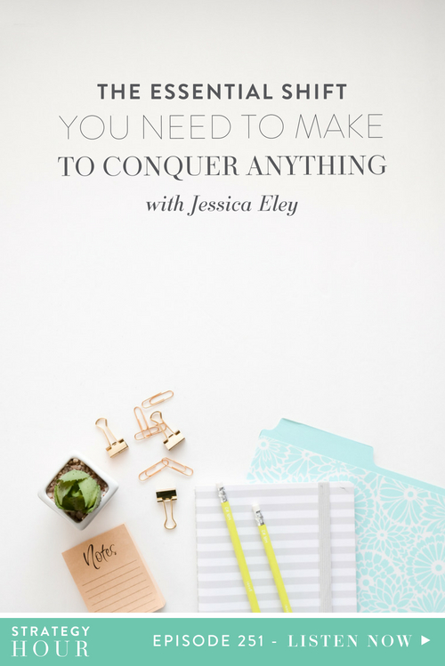 Hey amazing TCC tribe! We are so happy to welcome you back to another episode of The Strategy Hour Podcast. Today we have long time favorite and past guest Jessica Eley here to talk about how you can make the important shifts in your life to be able conquer anything and everything.  |  The Strategy Hour  |  Think Creative Collective