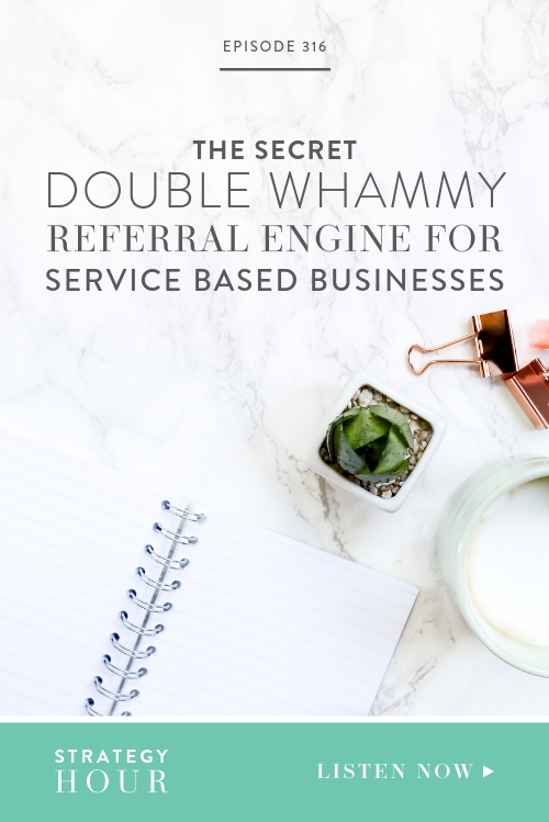 Ready for our drop-the-mic statement? Service-based peeps listen up: You already know your next client, and guess where she is not? Online. In this episode we are sharing with you the secret double whammy referral engine that service-based owners can use right now, today, to get booked out within thirty days. This exact method can be used to get a constant stream of referrals who pay quickly and who are a dream to serve.  |  The Strategy Hour  | Boss Project