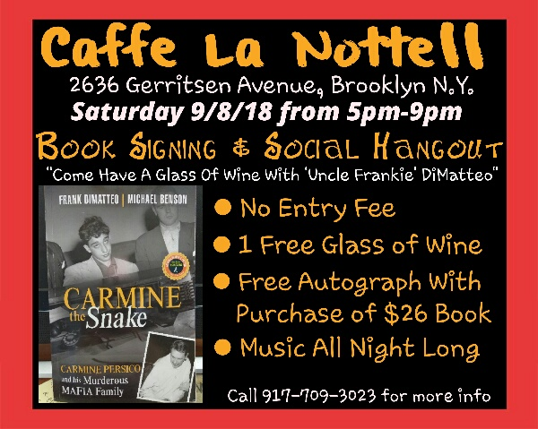 "Come support our past late night guiest & friend Uncle Frank for the signing of his new book ""Carmine The Snake"""