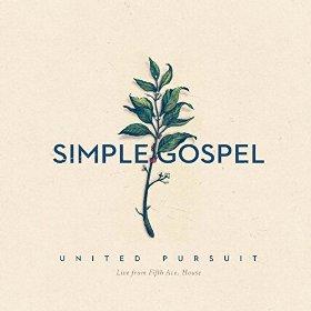 Simple Gospel - United Pursuit