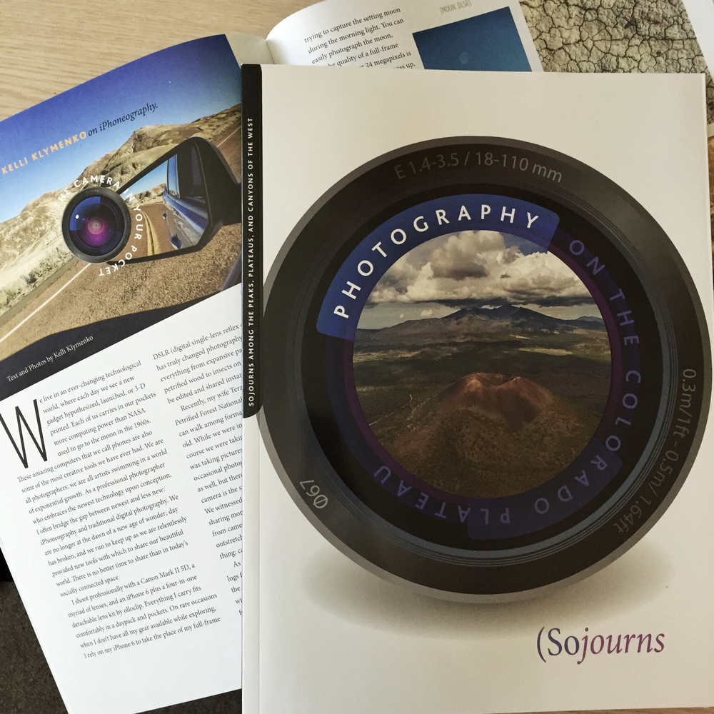 "I wrote a six page article for Sojourns Magazine  Kelli Klymenko on iPhoneography ""The Camera in your Pocket"" - Photography on the Colorado Plateau, Summer 2015 edition See a preview here"