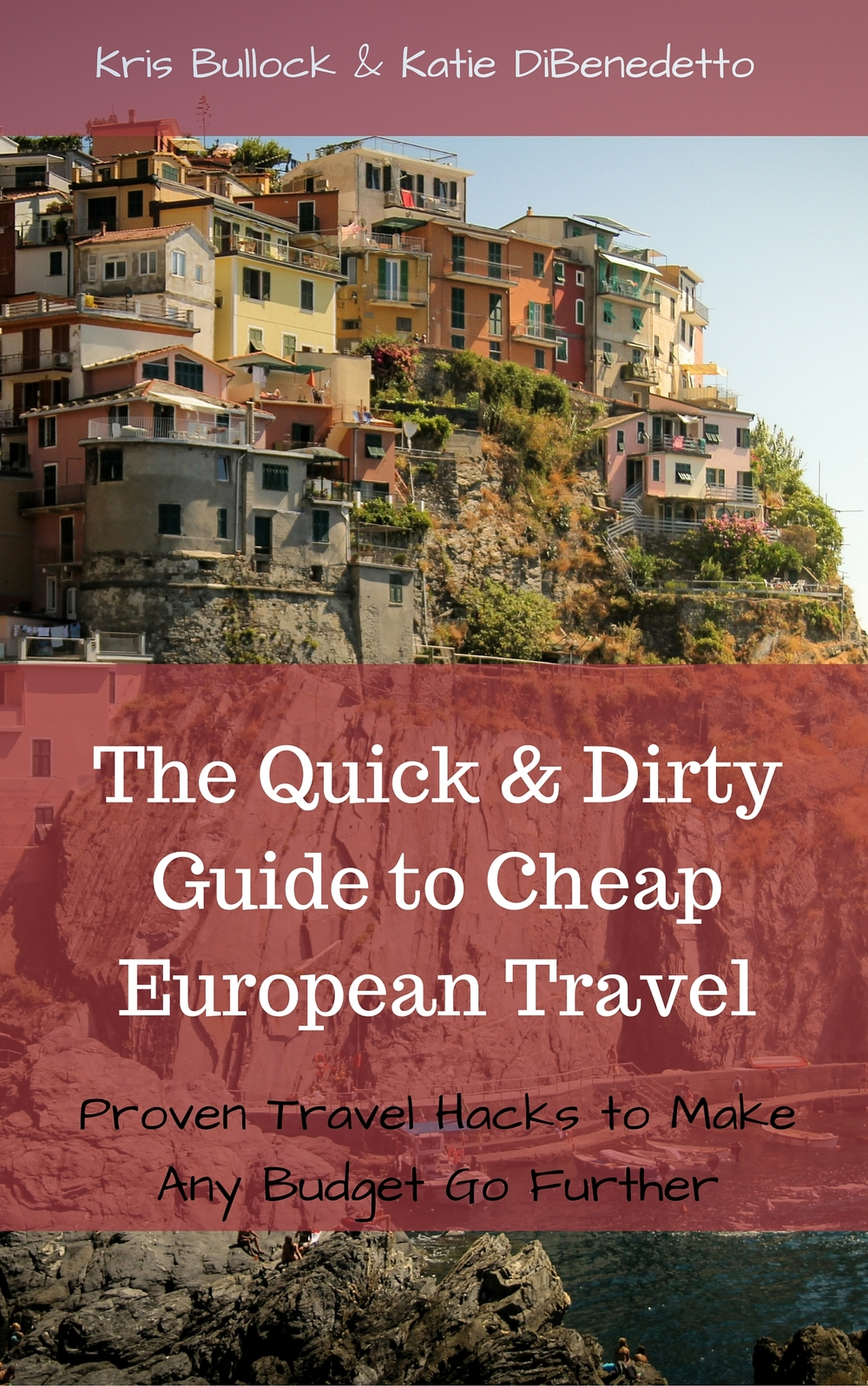 Cheap European Travel: Proven Travel Hacks to Make Any Budget Go Further