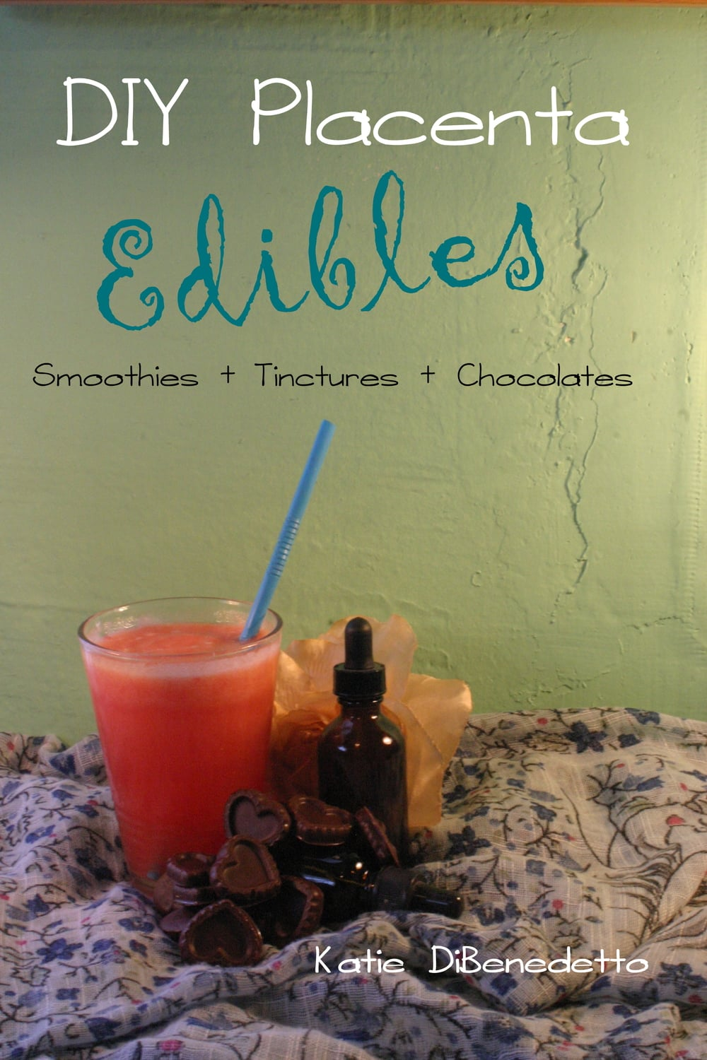 DIY Placenta Edibles | Cock & Crow #placenta #diy #smoothie