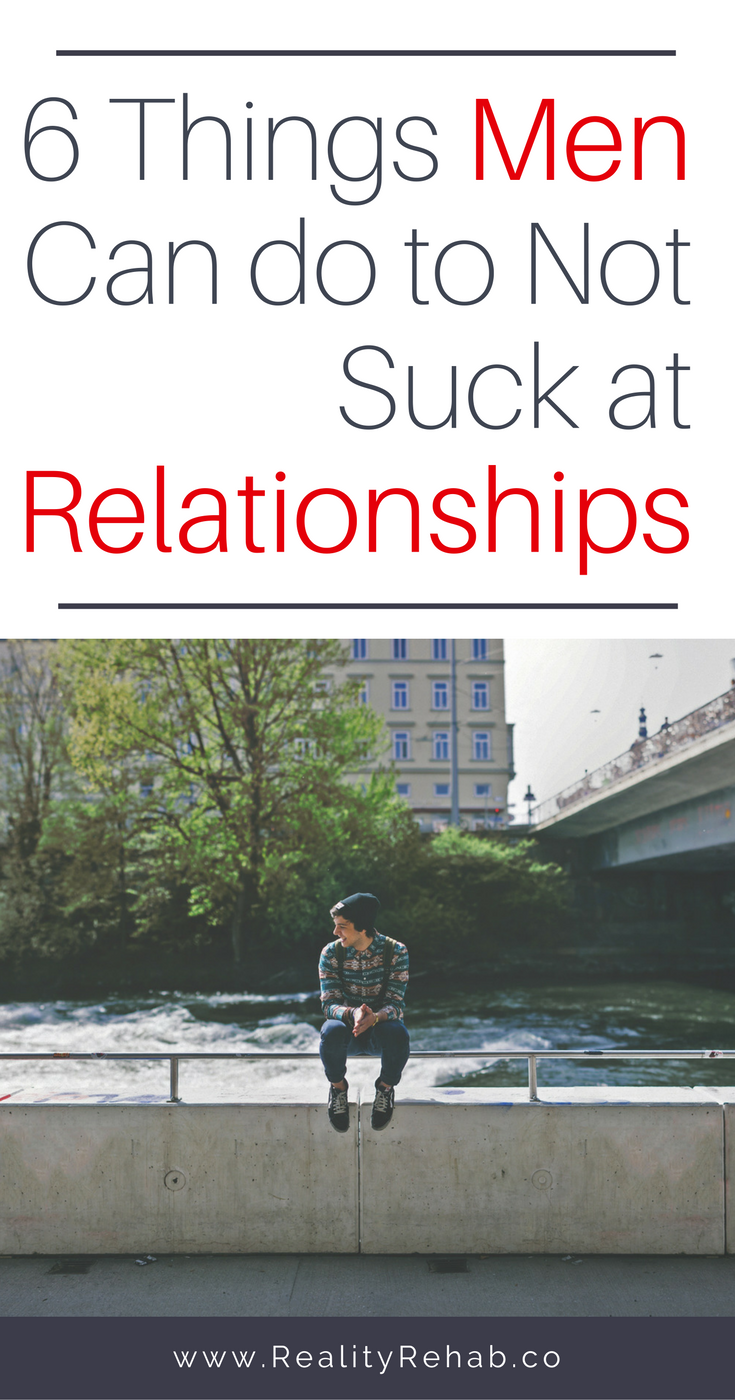 6 Things Men Can do to Not Suck at Relationships | Cock & Crow Blog #relationships #intimacy #sex #daviddeida