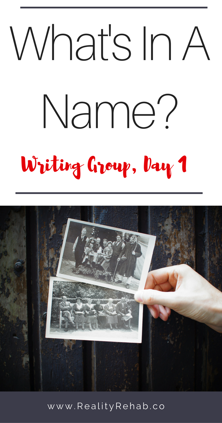What's in a Name? {Writing Group, Day 1} | Cock & Crow Blog #writing #prompt #jenaschwartz