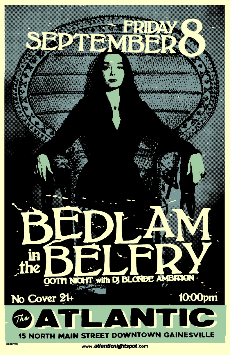 Friday, September 8th Bedlam in the Belfry / Goth Night w/ DJ Blonde Ambition Open at 9pm, Party starts at 10pm No cover all night, 21+ only
