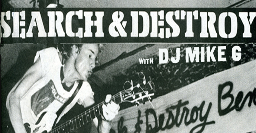 Thursday Oct 26 SEARCH & DESTROY w/ DJ Mike G Fest Edition All punk/rock & metal all night! No Cover, 21+ only!