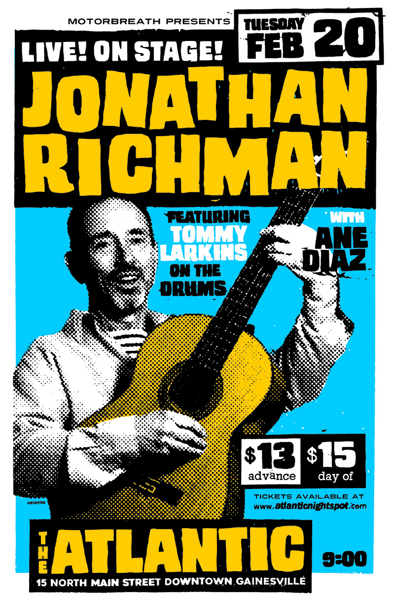 Tuesday, February 20th Motorbreath Presents: Jonathan Richman featuring Tommy Larkins on drums with special guest: Ane Diaz Doors at 9pm $13adv/$15dos   Buy Tickets