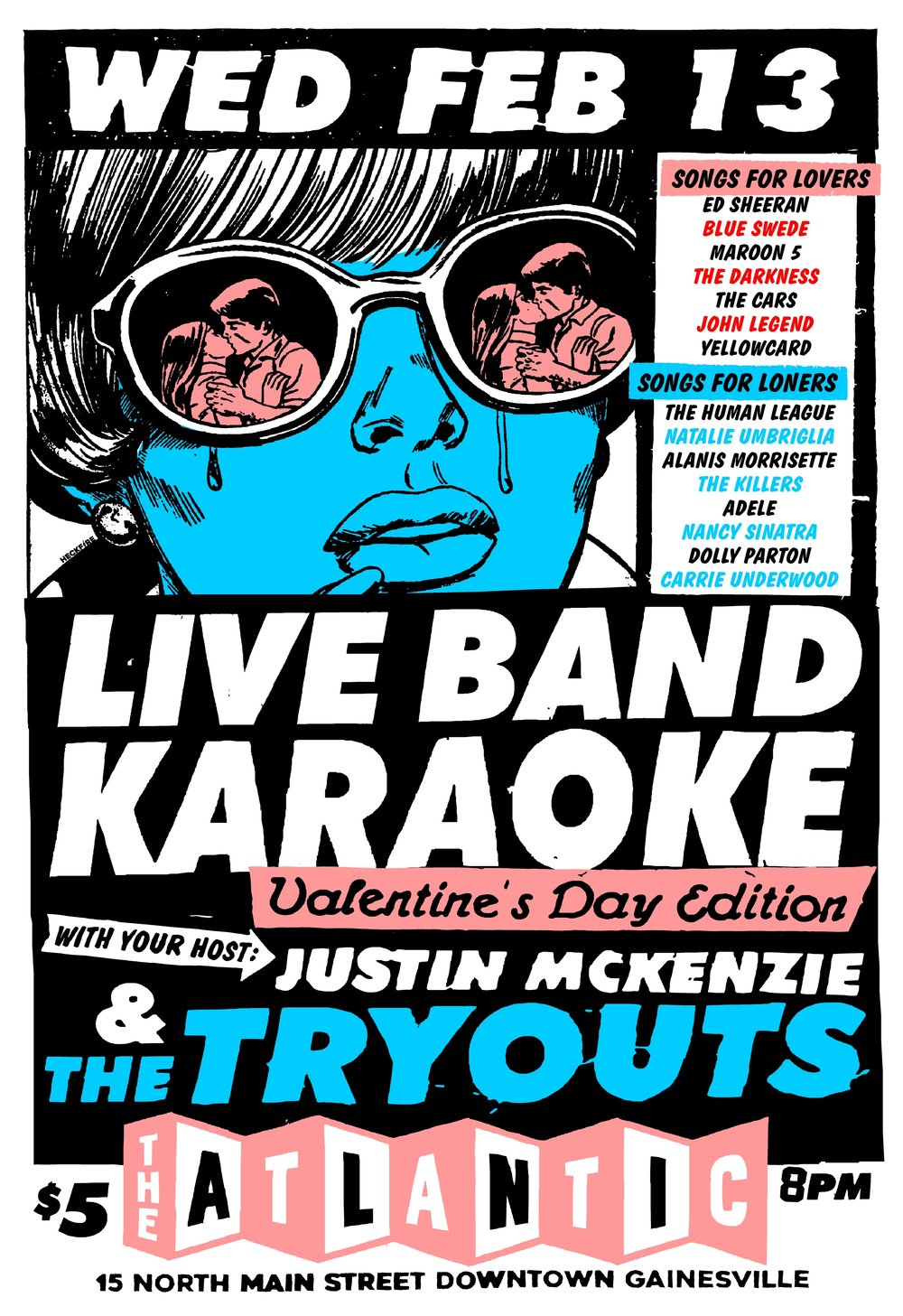 Justin McKenzie & The Tryouts are BACK for the 2019 season with MORE of that good live band karaoke you've come to know and love.   Speaking of love, it'll be the day before valentine's day! So, we're making this one about love -- or the lack thereof.   SONGS FOR LOVERS BY:  Ed Sheeran Blue Swede Maroon 5 The Darkness The Cars John Legend Yellowcard  But if you're not in love -- or worse -- heartbroken, don't worry. Channel that anger, resentment and everything else with our  SONGS FOR LONERS BY:  The Human League Natalie Umbriglia Alanis Morrisette The Killers Adele Nancy Sinatra Dolly Parton Carrie Underwood  ... and of course MANY more songs! FREE BEER for singers! Doors and signups open at 8 pm, music kicks up at 9!   $5 cover (+$3-21)