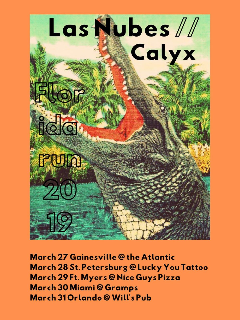 Wed, March 27th  Las Nubes (Miami)  https://lasnubes.bandcamp.com/   https://www.facebook.com/lasnubesmiami   https://www.instagram.com/lasnubesmiami/   Calyx (Pittsburgh)   https://calyxpgh.bandcamp.com/   https://www.facebook.com/calyxpgh/   https://www.instagram.com/calyxpgh/   Bitemarks (Gainesville)  https://bitemarksgnv.bandcamp.com/   https://www.facebook.com/BiteMarksGNV/   https://www.instagram.com/bitemarksfl/   Open at 9pm / Show starts at 10! $5 at the door